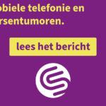 Mobiele telefoon en hersentumoren